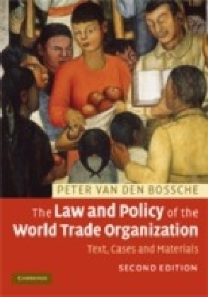 Law and Policy of the World Trade Organization
