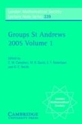 Groups St Andrews 2005: Volume 1