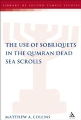 Use of Sobriquets in the Qumran Dead Sea Scrolls