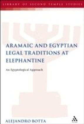 Aramaic and Egyptian Legal Traditions at Elephantine