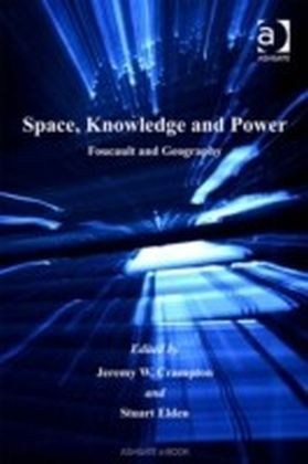 Space, Knowledge and Power