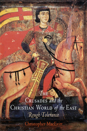 Crusades and the Christian World of the East