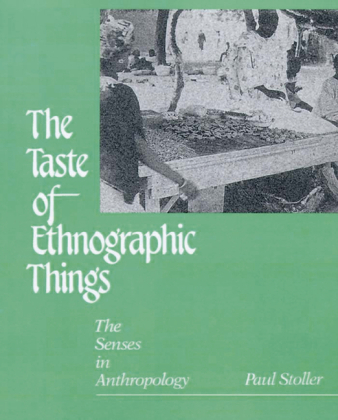 Taste of Ethnographic Things
