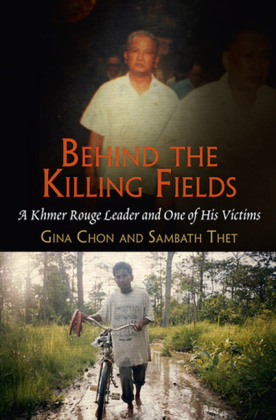 Behind the Killing Fields