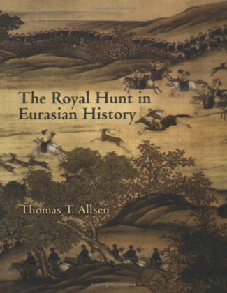 Royal Hunt in Eurasian History