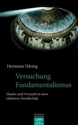 Versuchung Fundamentalismus