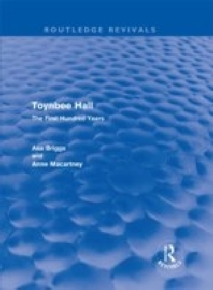 Toynbee Hall (Routledge Revivals)