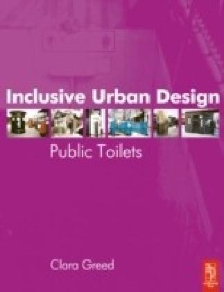 Inclusive Urban Design: Public Toilets