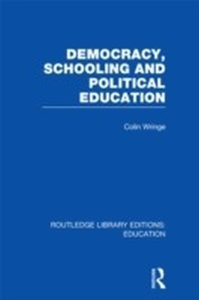 Democracy, Schooling and Political Education
