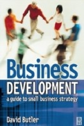 Business Development: A Guide to Small Business Strategy