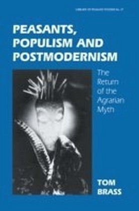 Peasants Populism and Postmodernism