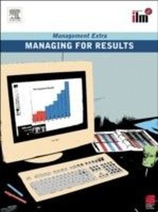 Managing for Results Revised Edition