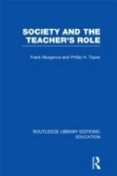 Society and the Teacher's Role (RLE Edu N)