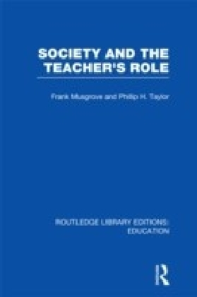Society and the Teacher's Role (RLE Edu N)
