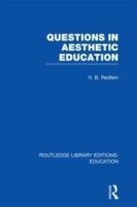 Questions in Aesthetic Education (RLE Edu K)