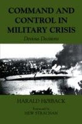 Command and Control in Military Crisis