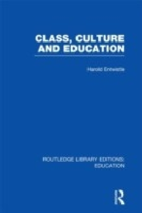 Class, Culture and Education (RLE Edu L)