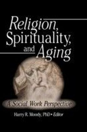 Religion Spirituality and Aging