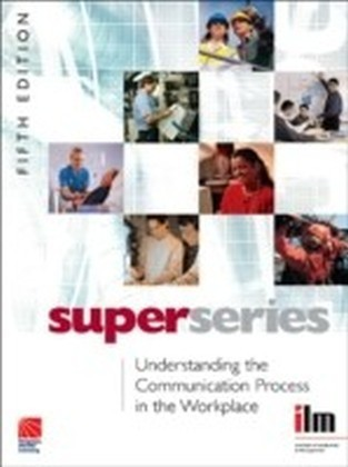 Understanding the Communication Process in the Workplace Super Series