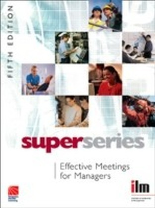 Effective Meetings for Managers Super Series