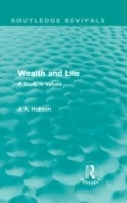 Wealth and Life (Routledge Revivals)