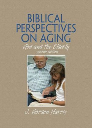 Biblical Perspectives on Aging