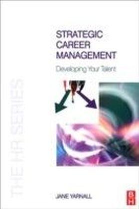 Strategic Career Management