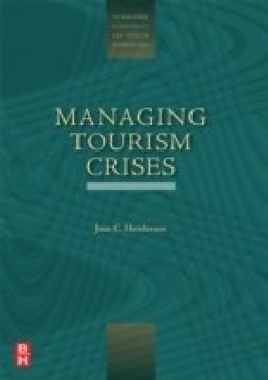 Managing Tourism Crises