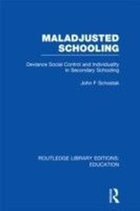 Maladjusted Schooling (RLE Edu L)
