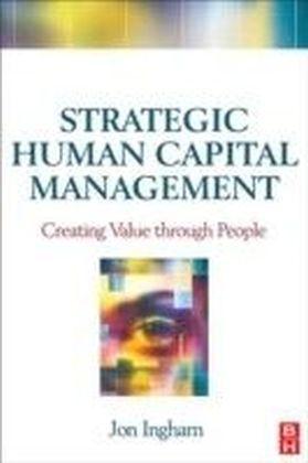 Strategic Human Capital Management