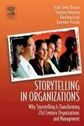 Storytelling in Organizations