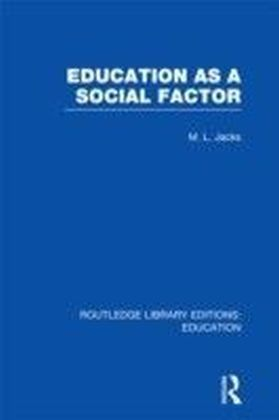 Education as a Social Factor (RLE Edu L Sociology of Education)