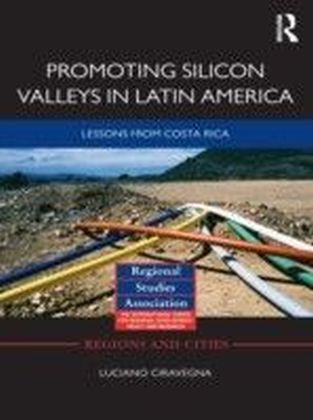 Promoting Silicon Valleys in Latin America