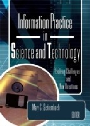 Information Practice in Science and Technology