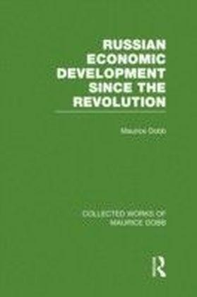 Russian Economic Development Since the Revolution