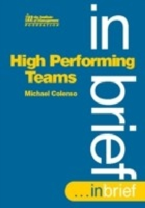 High Performing Teams In Brief