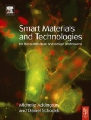 Smart Materials and Technologies in Architecture