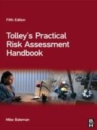 Tolley's Practical Risk Assessment Handbook