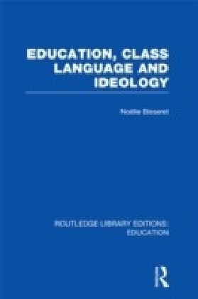 Education, Class Language and Ideology (RLE Edu L)