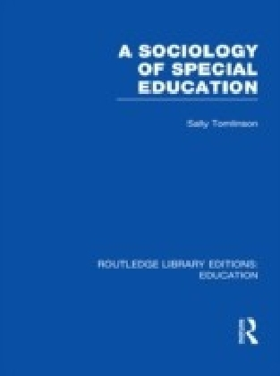 Sociology of Special Education (RLE Edu M)