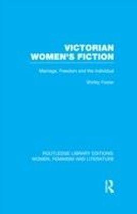 Victorian Women's Fiction RLE