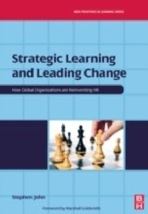 Strategic Learning and Leading Change