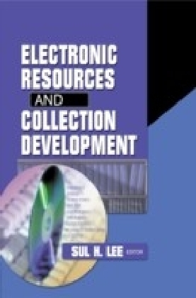 Electronic Resources and Collection Development