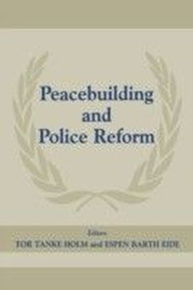 Peacebuilding And Police Refor
