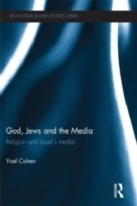 God, Jews and the Media