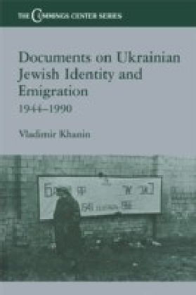 Documents on Ukrainian-Jewish Identity and Emigration 1944-1990