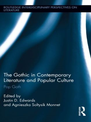 Gothic in Contemporary Literature and Popular Culture