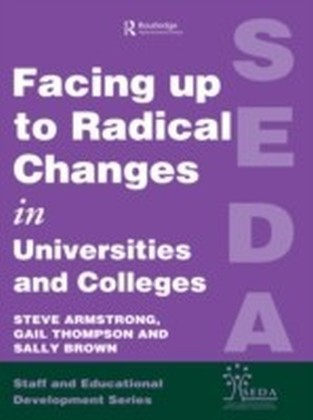 Facing Up to Radical Change in Universities and Colleges