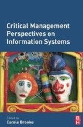 Critical Management Perspectives on Information Systems