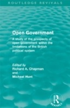 Open Government (Routledge Revivals)